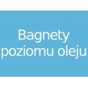 Bagnety poziomu oleju